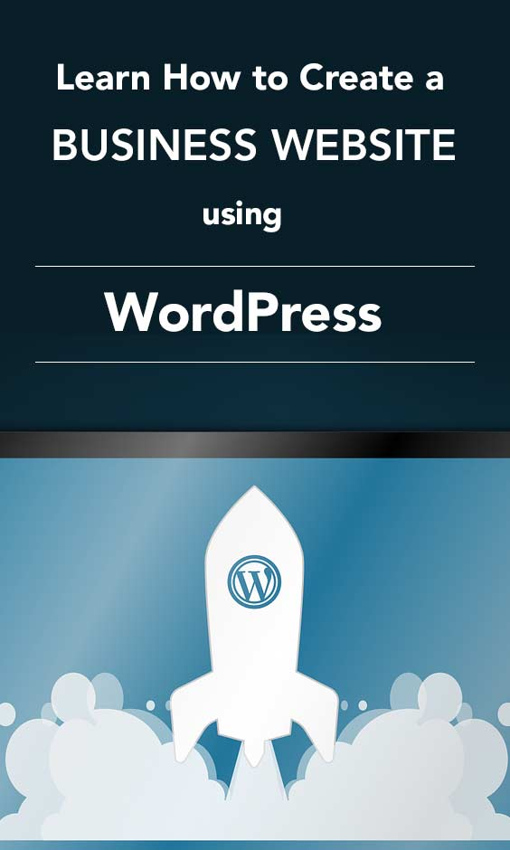 Learn how to create a business website using WordPress without having to hire a web developer.